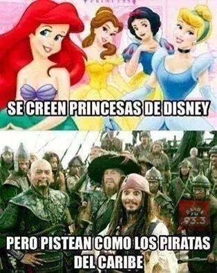 se creen princesas pistean como piratas